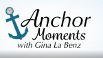 Anchor Moments with Gina La Benz